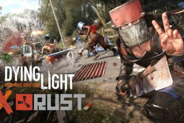 Dying Light x Rust
