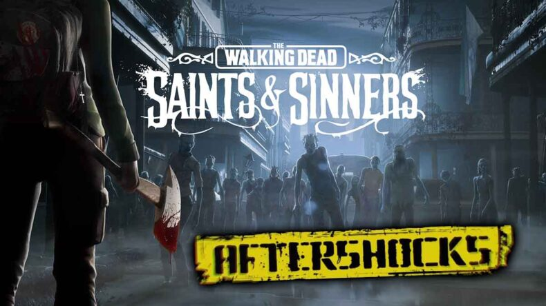 The Walking Dead: Saints and Sinners Aftershocks