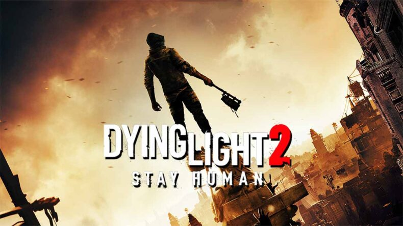 Dying Light 2 Stay Human, Dying 2 Know Episode 1